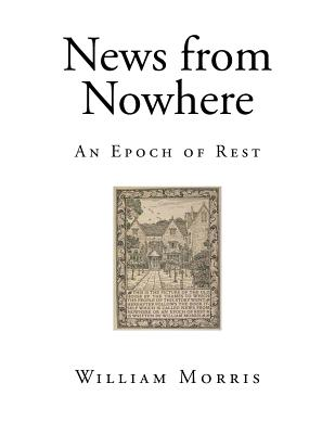 News from Nowhere: An Epoch of Rest Cover Image