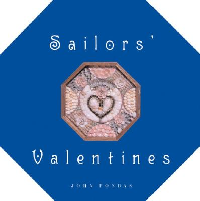Sailors' Valentines Cover Image