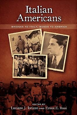 Italian Americans: Bridges to Italy, Bonds to America Cover Image