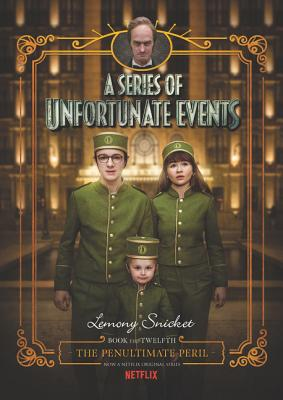 A Series of Unfortunate Events #12: The Penultimate Peril Netflix Tie-in Cover Image