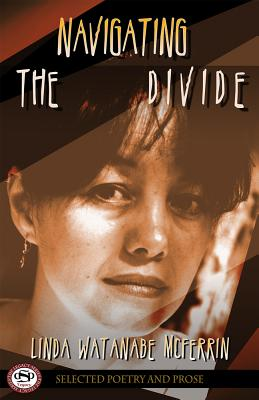 Navigating the Divide: Poetry & Prose  (Legacy Series) Cover Image