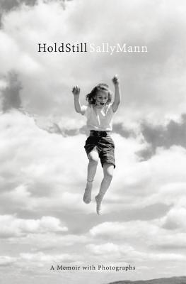 Hold Still: A Memoir with Photographs Cover Image