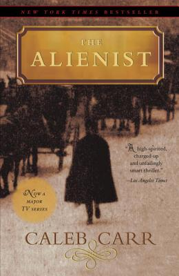 The Alienist: A Novel (The Alienist Series #1) Cover Image