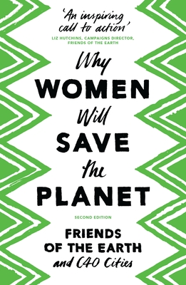 Why Women Will Save the Planet Cover Image