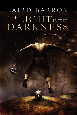 The Light Is the Darkness Cover Image