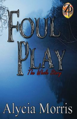 Foul Play: The Whole Story Cover Image