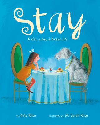Stay: A Girl, a Dog, a Bucket List Cover Image