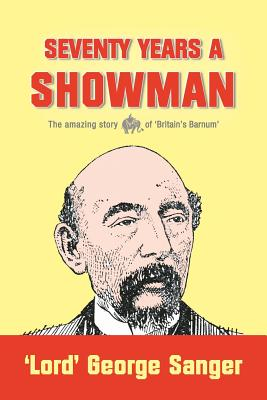 Seventy Years a Showman: New Edition Cover Image