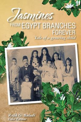 Jasmines from Egypt Branches Forever: Tale of a growing child (Color Interior) Cover Image