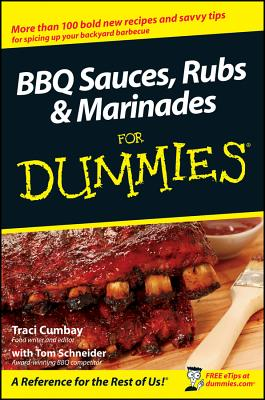 BBQ Sauces, Rubs and Marinades for Dummies Cover Image