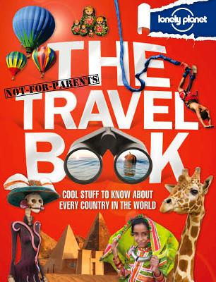 Lonely Planet Not-For-Parents The Travel Book Cover