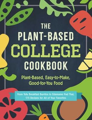 Plant Based College Cookbook (Bargain Edition)