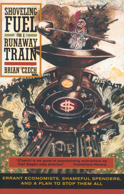 Shoveling Fuel for a Runaway Train Cover