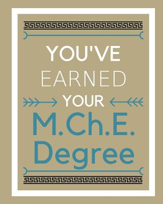 You've earned your M.Ch.E. Degree Cover Image
