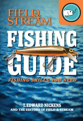 Field & Stream Skills Guide: Fishing Cover Image