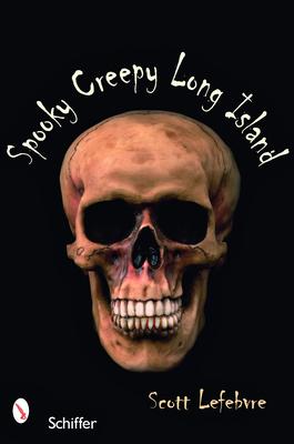 Spooky Creepy Long Island Cover Image