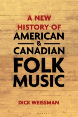 A New History of American and Canadian Folk Music Cover Image