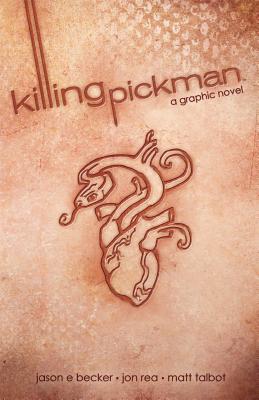 Killing Pickman Hc Cover