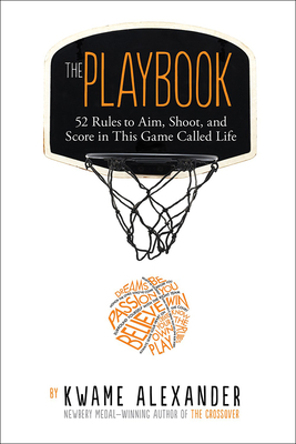 Playbook: 52 Rules to Aim, Shoot, and Score in This Game Called Life Cover Image