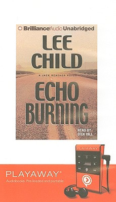 Echo Burning [With Earbuds] (Playaway Adult Fiction) Cover Image