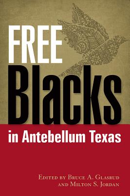 Cover for Free Blacks in Antebellum Texas