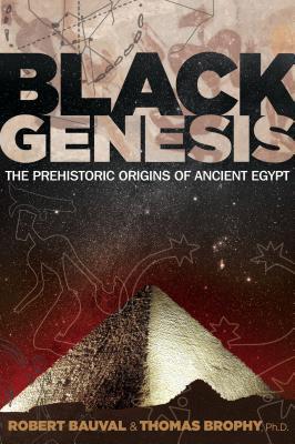 Black Genesis: The Prehistoric Origins of Ancient Egypt Cover Image