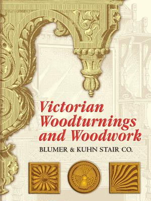 Victorian Woodturnings and Woodwork Cover Image
