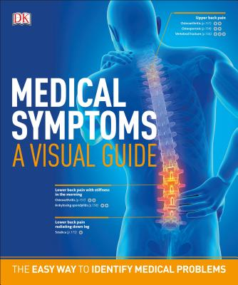 Medical Symptoms: A Visual Guide: The Easy Way to Identify Medical Problems Cover Image