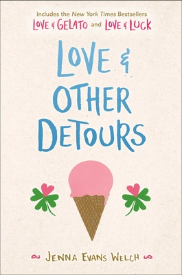 Love & Other Detours: Love & Gelato; Love & Luck