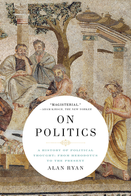 On Politics: A History of Political Thought: From Herodotus to the Present Cover Image