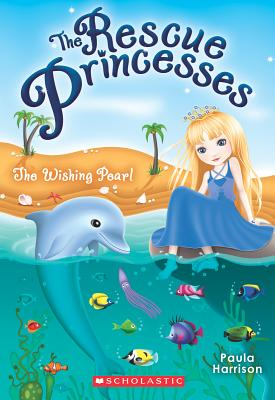 The Rescue Princesses #2: Wishing Pearl Cover Image