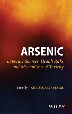 Arsenic: Exposure Sources, Health Risks, and Mechanisms of Toxicity Cover Image