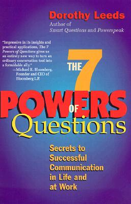 The 7 Powers of Questions: Secrets to Successful Communication in Life and at Work Cover Image