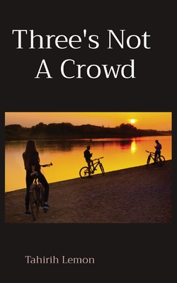 Three's Not A Crowd Cover Image
