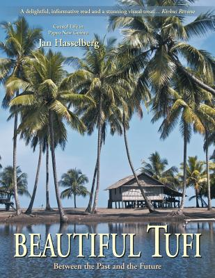 Beautiful Tufi: Between the Past and the Future Cover Image