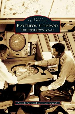 Raytheon Company: The First Sixty Years Cover Image