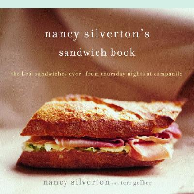 Nancy Silverton's Sandwich Book Cover