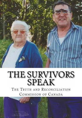 The Survivors Speak: A Report of the Truth and Reconciliation Commission of Canada Cover Image