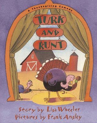 Turk and Runt: A Thanksgiving Comedy Cover Image