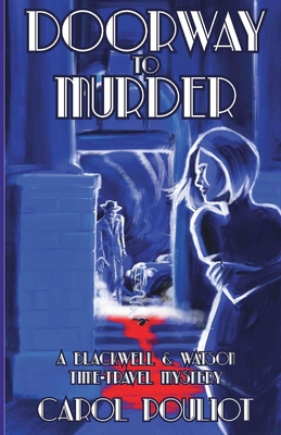 Doorway to Murder: A Blackwell and Watson Time-Travel Mystery Cover Image