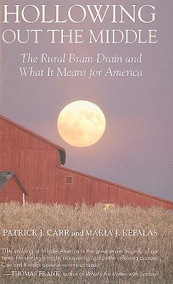 Hollowing Out the Middle: The Rural Brain Drain and What It Means for America Cover Image