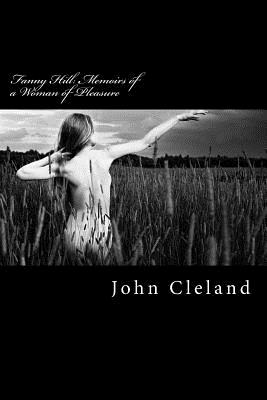 Fanny Hill: Memoirs of a Woman of Pleasure: 2016 Edition Cover Image