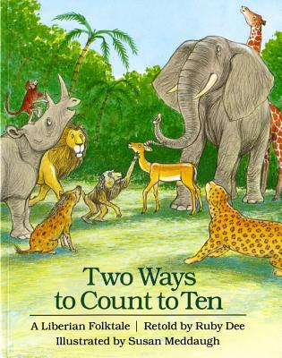 Two Ways to Count to Ten: A Liberian Folktale Cover Image