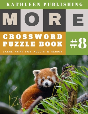 Crossword Puzzles Large Print: More Large Print - Hours of brain-boosting entertainment for adults and kids - Red Panda Design Cover Image