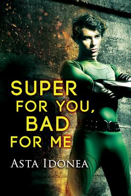 Super For You, Bad For Me Cover Image