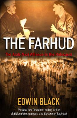 The Farhud: Roots of the Arab-Nazi Alliance in the Holocaust Cover Image