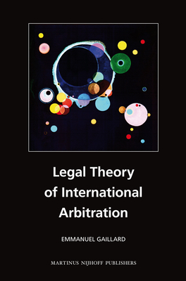 Legal Theory of International Arbitration Cover Image