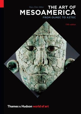 The Art of Mesoamerica (World of Art) Cover Image