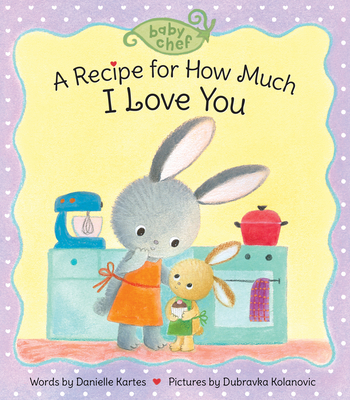 A Recipe for How Much I Love You Cover Image