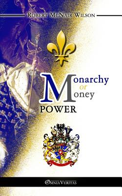 Monarchy or Money Power Cover Image